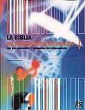 BIBLIA DEL ENTRENADOR DE BALONCESTO. Una guía sistemática y exahustiva del entrenamiento (Deportes)