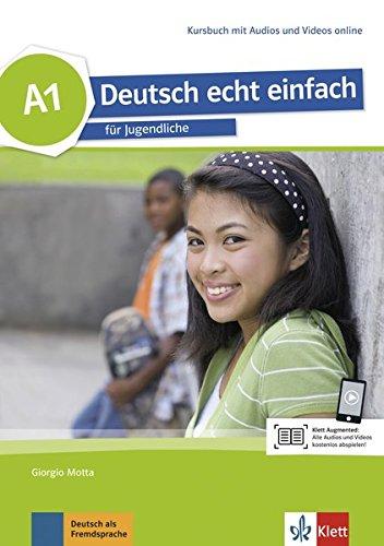 deutsch echt einfach! a1, libro del alumno con audio online por Giorgio Motta