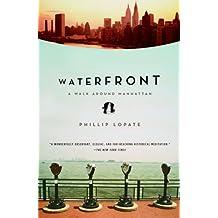 Waterfront: A Walk Around Manhattan