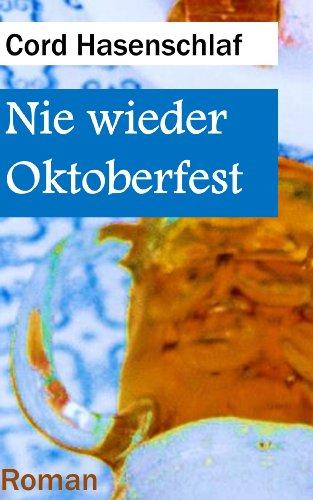 Nie wieder Oktoberfest