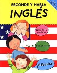 Esconde Y Habla Ingles