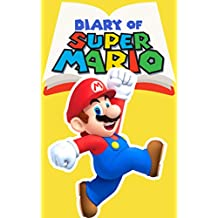 Diary of Super Mario – Book 4: Bowser's Castle (Nintendo Collection Series) (English Edition)