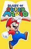 #6: Diary of Super Mario – Book 4: Bowser's Castle (Nintendo Collection Series)