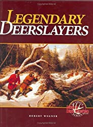 Legendary Deerslayers