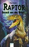 Raptor, Besuch aus der Urzeit