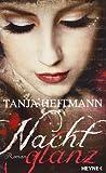 Nachtglanz: Roman