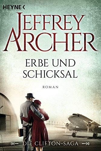 Buchseite und Rezensionen zu 'Erbe und Schicksal: Die Clifton Saga 3' von Jeffrey Archer