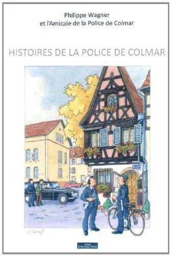Histoires de la Police de Colmar