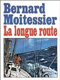 La Longue Route - Seul entre mers et ciels - Arthaud - 14/12/1993