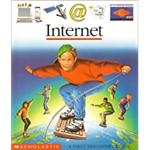 Internet: A First Discovery Book