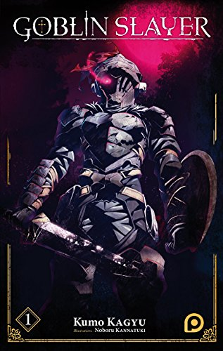 Goblin Slayer (Light Novel) - tome 01 (1)