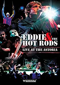 Eddie & the Hot Rods - Live at the Astoria [DVD]
