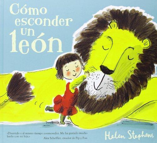 Como Esconder Un Leon par Helen Stephens