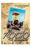 El Rocío Es Compartir (Import Dvd) (2013) Francisco Campos; Quién Dijo Miedo P