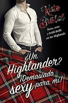¿Un Highlander? ¡Demasiado sexy para mí! – Kate Bristol (Rom)  51K5ODRbpWL._SY346_