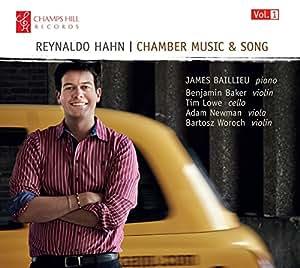 Hahn Chamber Music Song James Baillieu Benjamin Baker Tim Lowe Adam Newman Bartosz Woroch
