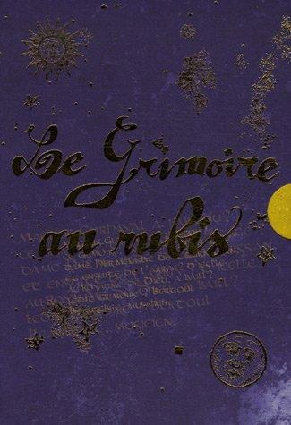 Le Grimoire au rubis : Coffret en 3 Volumes : Tome 1, Bertoul et le secret des hiboux ; Tome 2, Le Sortilège du chat ; Tome 3, Le Chant des loups Pdf - ePub - Audiolivre Telecharger