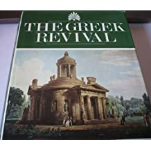 Greek Revival: Neoclassical Attitudes in British Architecture, 1760-1870 by Joseph Mordaunt Crook (1972-11-16)