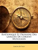 Telecharger Livres Rhetorique Et Prosodie Des Langues de L Orient Musulman (PDF,EPUB,MOBI) gratuits en Francaise