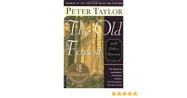 the old forest peter taylor