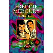 Freddie Mercury und ich