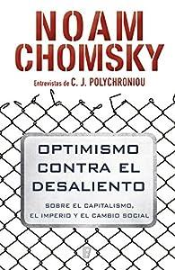 Optimismo contra el desaliento par  Noam Chomsky