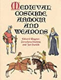 Medieval Costume, Armour and Weapons (Dover Fashion and Costumes)