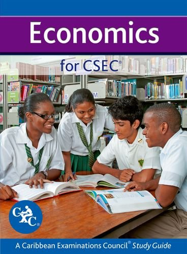 Economics for CSEC CXC: A Caribbean Examinations Council Study Guide