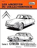 Les Archives du collectionneur N°32 Tome 3 - Citroën ID 19 B ID -2 0-DS Special- D Super- D Super de 1970 à fin de fabrication