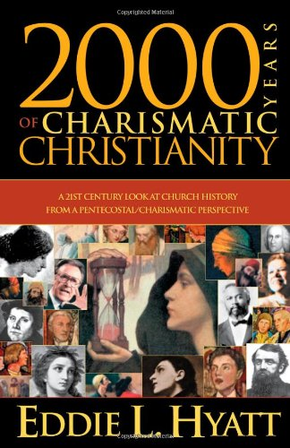 2000 Years of Charismatic Christianity -