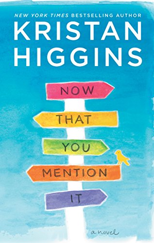 Now That You Mention It (English Edition) por Kristan Higgins