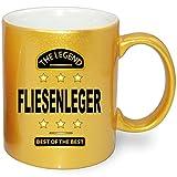 Gold Metallic Effekt Tasse mit Beruf bedruckt * Best Of the Best FLIESENLEGER. Nur Orignal von Druck-deine-Tasse