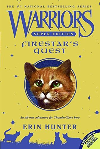 [Firestar's Quest] (By: Erin L Hunter) [published: February, 2015]