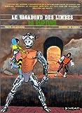 Le Vagabond des Limbes, tome 23 - La Rupture