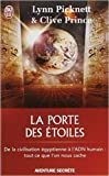 La porte des étoiles : Mystères ou conspiration ? de Lynn Picknett ,Clive Prince ,Etienne Menanteau (Traduction) ( 10 octobre 2006 )
