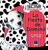 102 Dalmatas - La Fiesta Toco y Veo