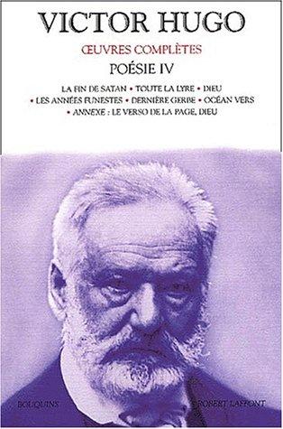 Oeuvres complètes de Victor Hugo : Poésie, tome 4