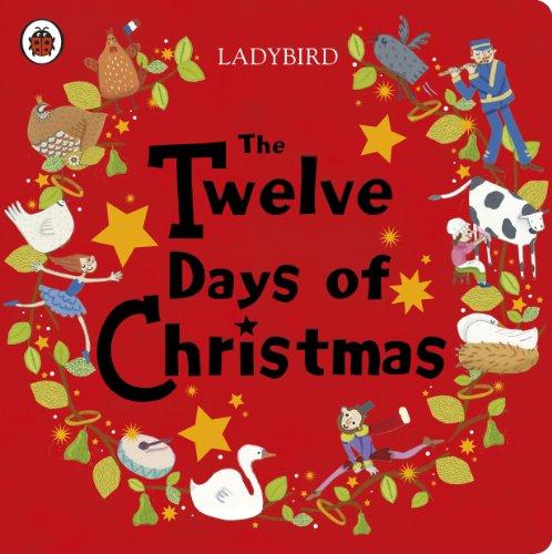 The Twelve Days of Christmas (Ladybird Baby & Toddler) (English Edition) (Halloween Sebastian Bach)