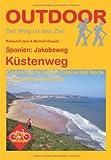 Spanien: Jakobsweg Küstenweg - Raimund Joos