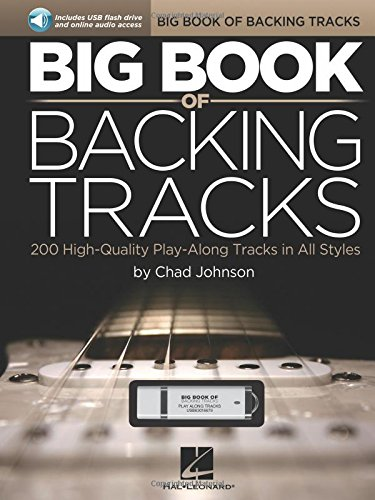 Big Book of Backing Tracks: 200 High-Quality Play-Along Tracks in All Styles + clé USB. par Chad Johnson