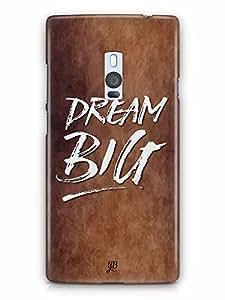 YuBingo Dream BIG Designer Mobile Case Back Cover for OnePlus 2
