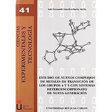 Estudio de nuevos complejos de metales de transición de los grupos 4 y 5 con sistemas heteroescorpionato de nueva generación (Cc. Experimentales y Tecnología)