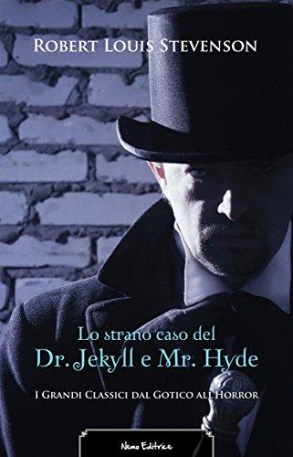 Lo strano caso del Dr. Jekyll e Mr. Hyde. Edizione illustrata. Con una prefazione di Fanny Van de Grift Stevenson (Il rosso, il nero... e il gotico Vol. 1)