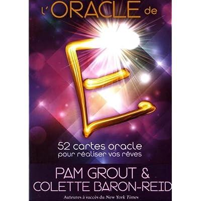 L'oracle de E : 52 cartes oracle pour réaliser vos rêves