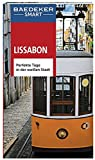Baedeker SMART Reiseführer Lissabon: Perfekte Tage in der weißen Stadt - Sally Roy