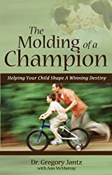 The Molding of a Champion (English Edition)