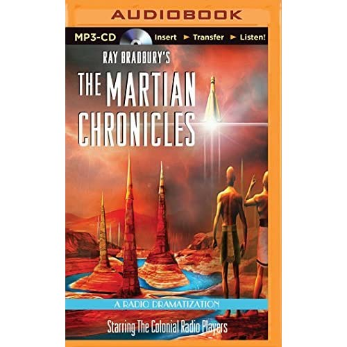 [(The Martian Chronicles: A Radio Dramatization)] [Author: Ray Bradbury] published on (November, 2014)