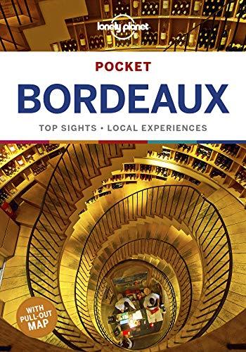 Pocket Bordeaux: Top Sights - Local Experiences (Pocket Guides)