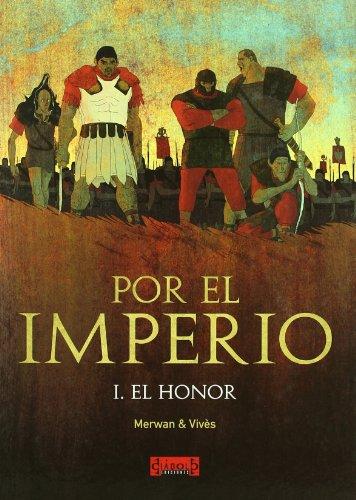 POR EL IMPERIO 01. EL HONOR