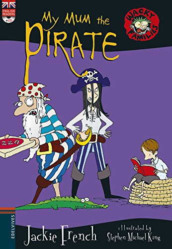 My Mum the Pirate + CD (Wacky families) por Jackie French